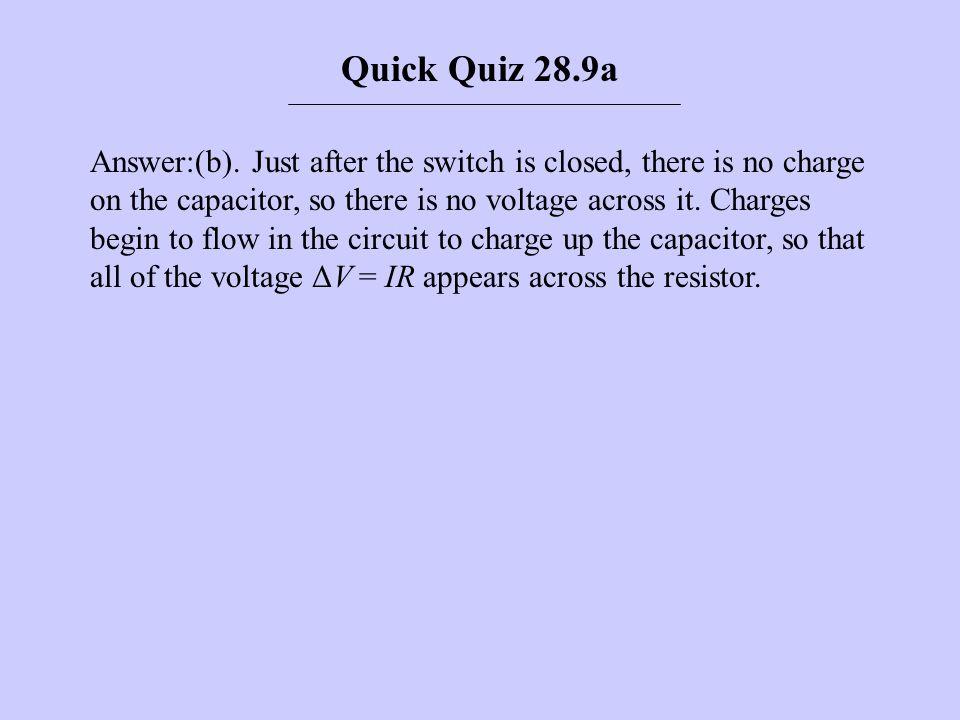 Quick Quiz 28.9a