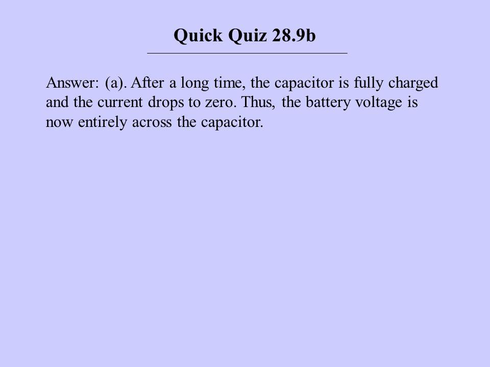 Quick Quiz 28.9b