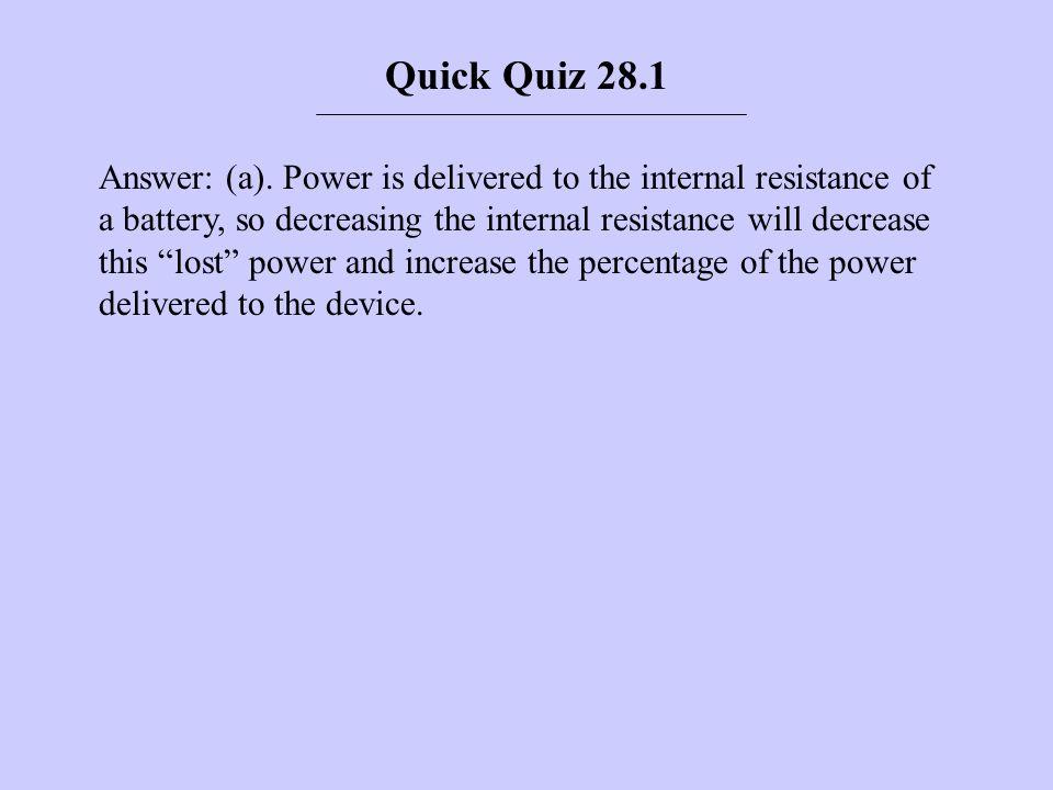 Quick Quiz 28.1