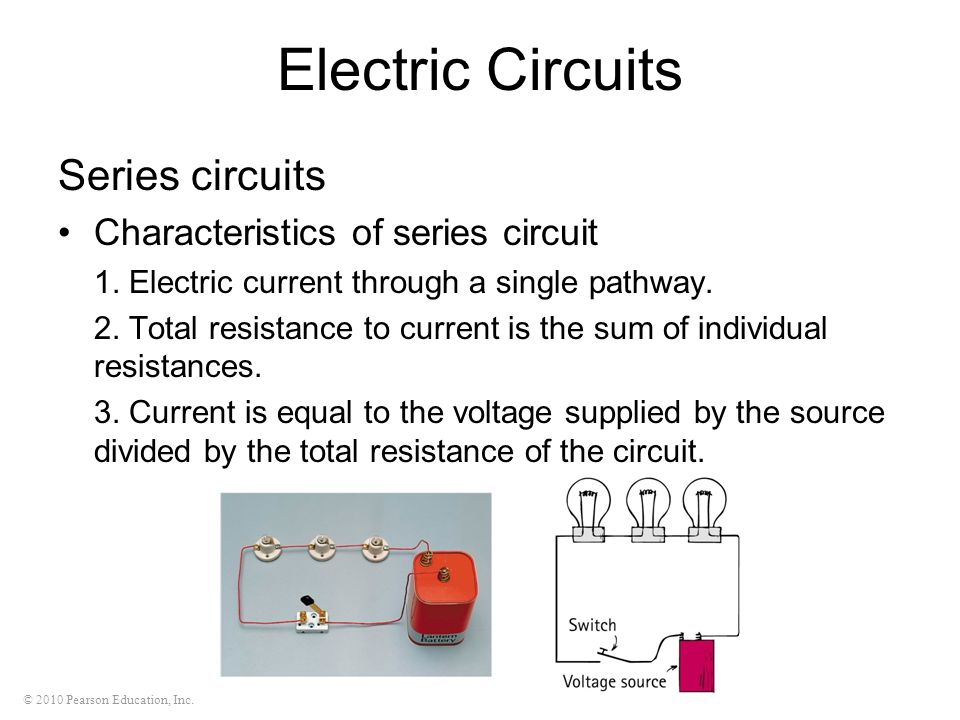 Electric Circuits Series circuits Characteristics of series circuit