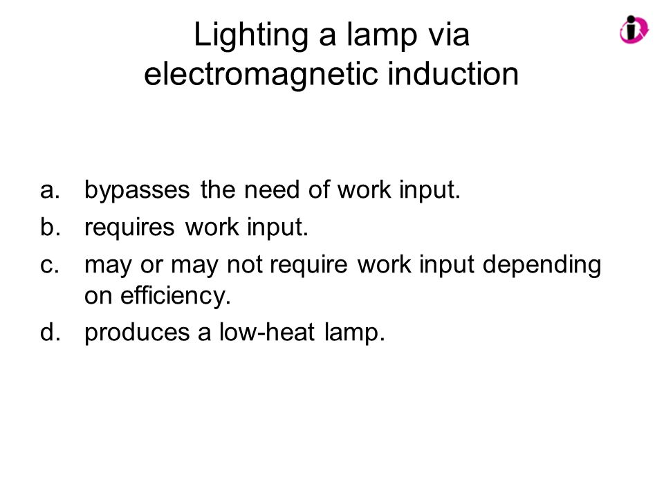 Lighting a lamp via electromagnetic induction
