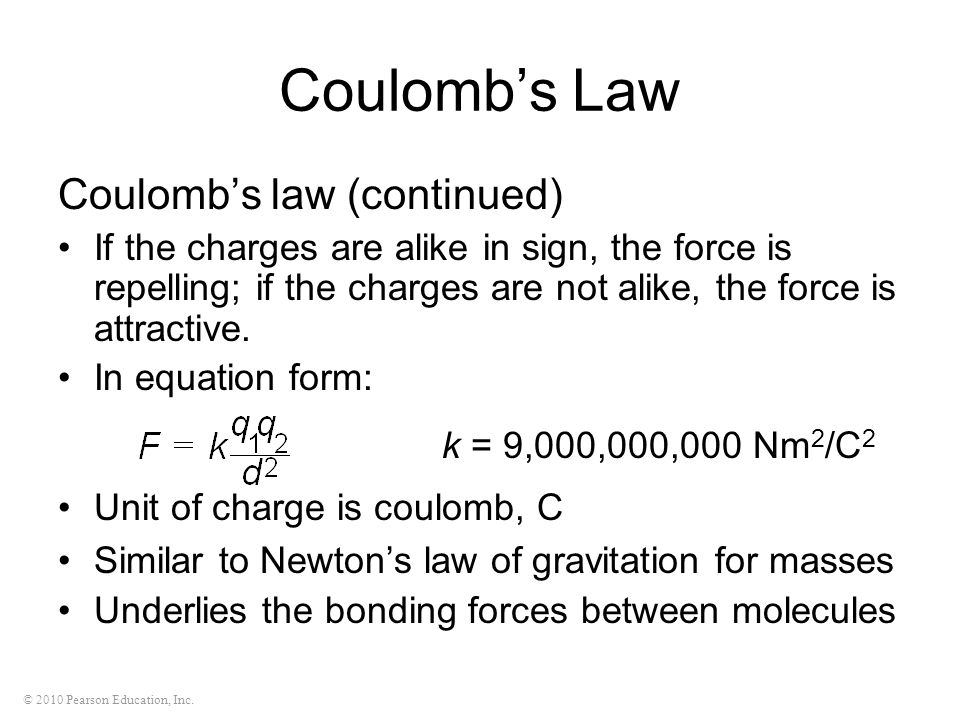 Coulomb's Law Coulomb's law (continued)