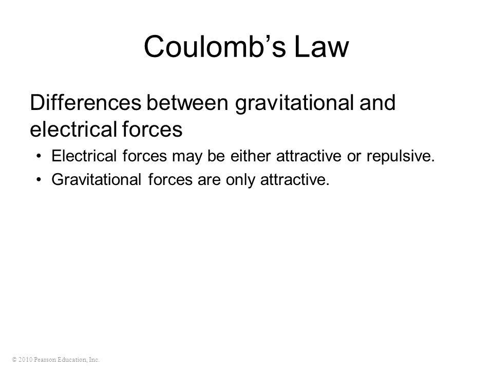 Coulomb's Law Differences between gravitational and electrical forces