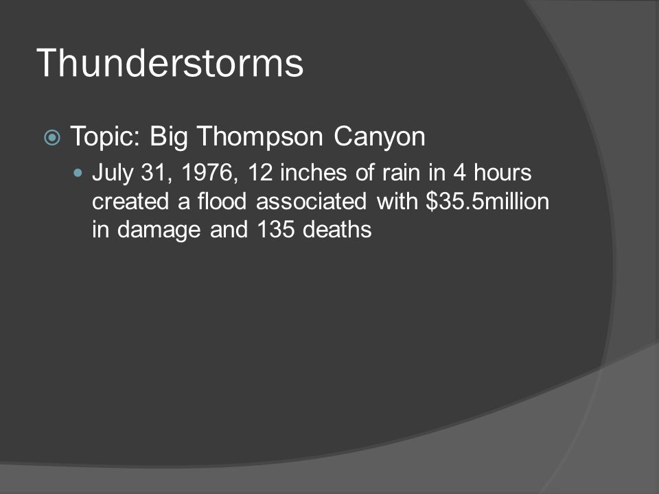 Thunderstorms Topic: Big Thompson Canyon