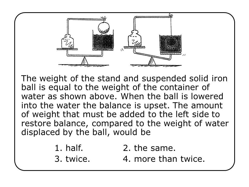 1. half. 2. the same. 3. twice. 4. more than twice.