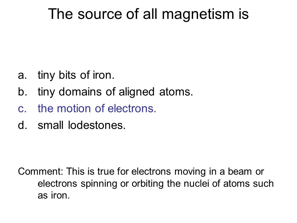 The source of all magnetism is