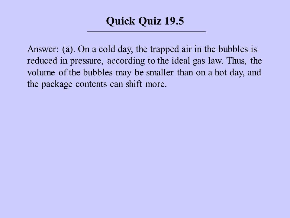 Quick Quiz 19.5