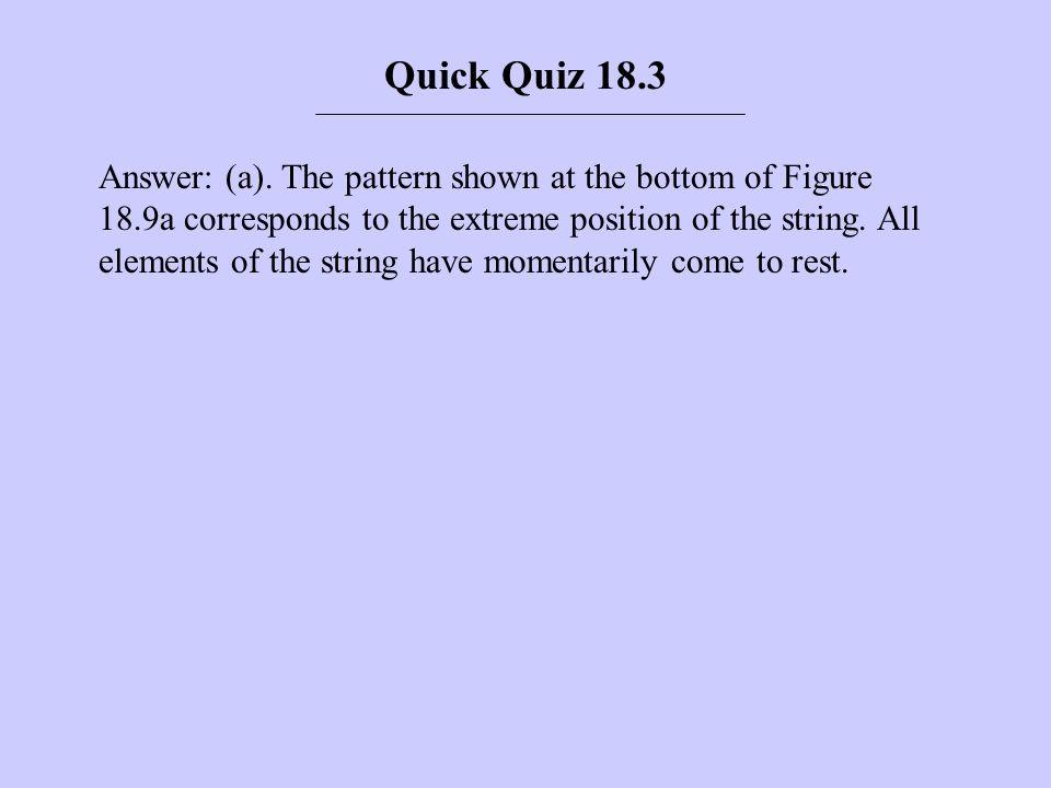 Quick Quiz 18.3