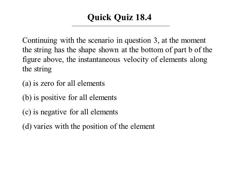 Quick Quiz 18.4