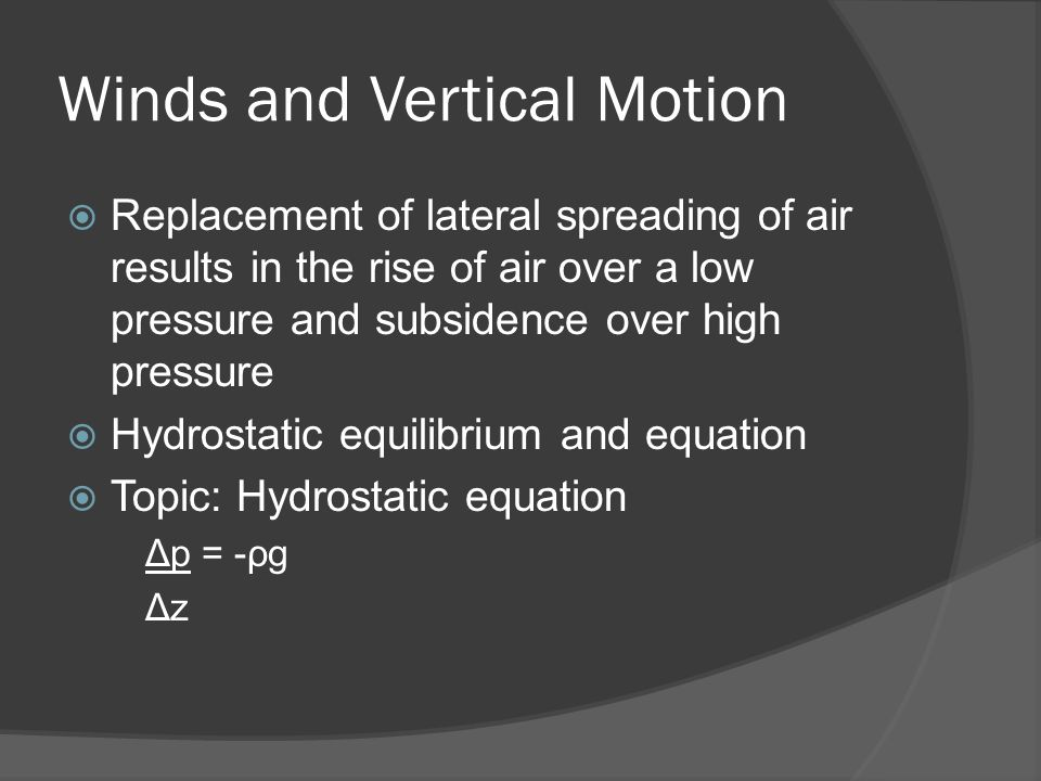 Winds and Vertical Motion