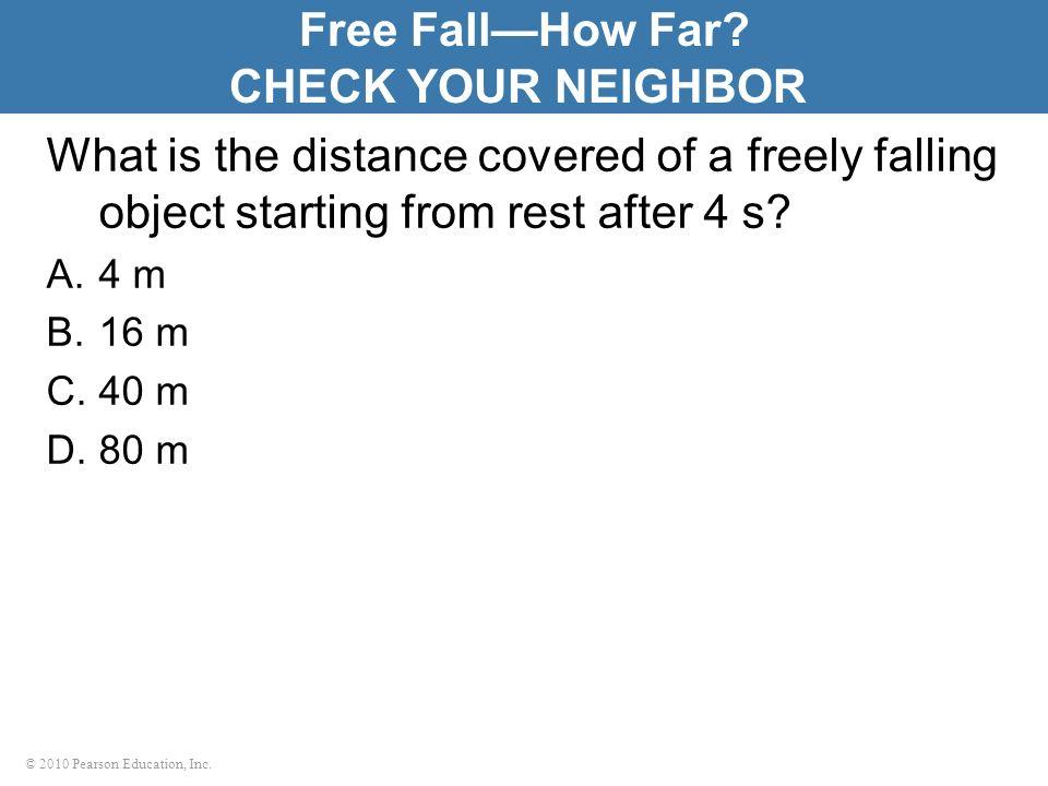 Free Fall—How Far CHECK YOUR NEIGHBOR