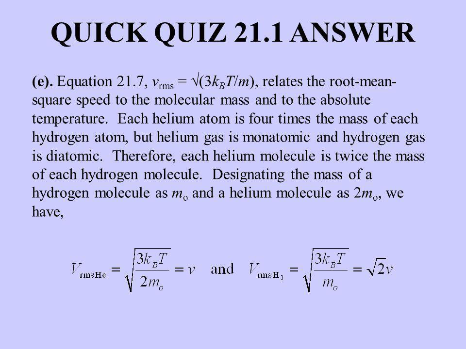 QUICK QUIZ 21.1 ANSWER