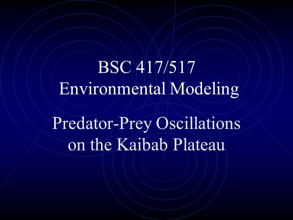 BSC 417/517 Environmental Modeling