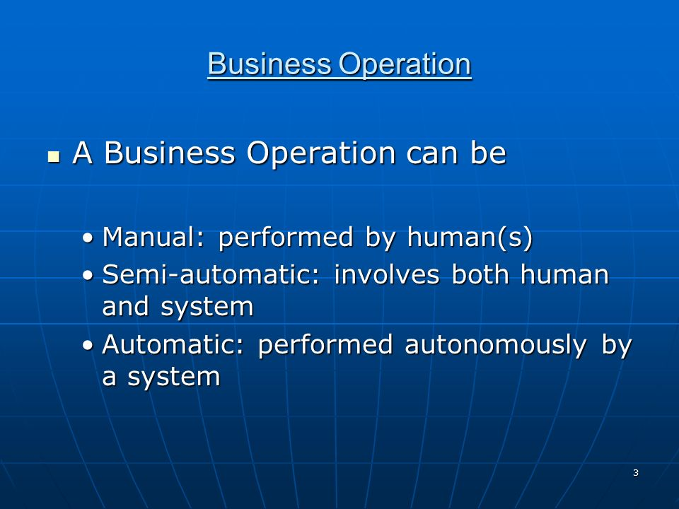 A Business Operation can be