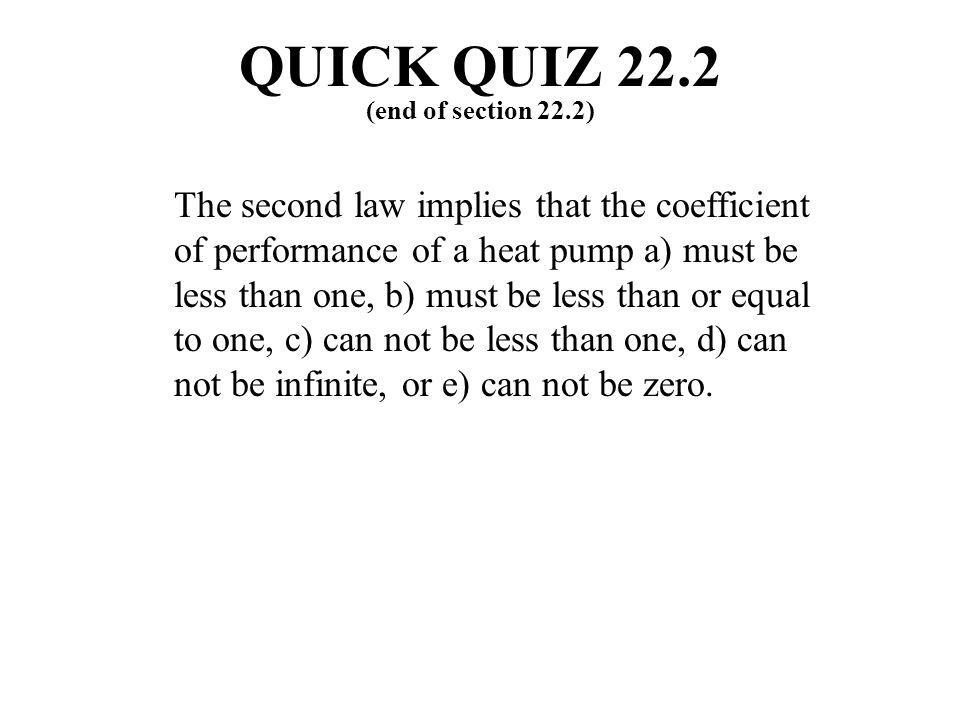 QUICK QUIZ 22.2 (end of section 22.2)