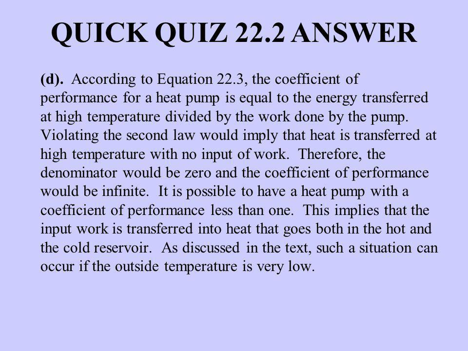 QUICK QUIZ 22.2 ANSWER