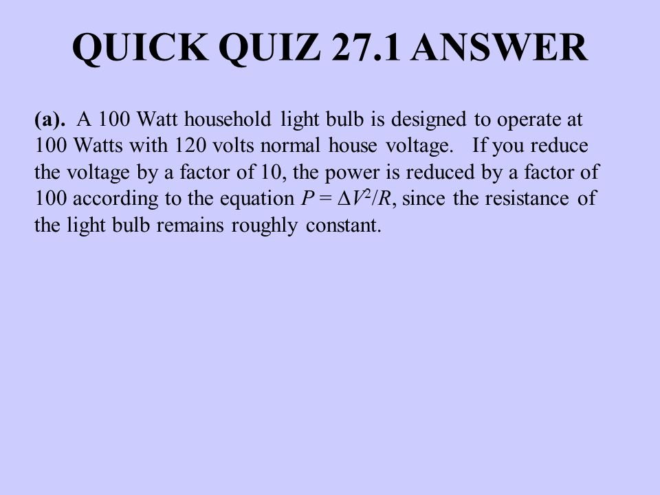 QUICK QUIZ 27.1 ANSWER