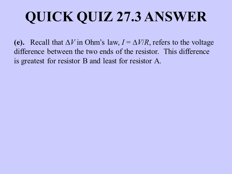 QUICK QUIZ 27.3 ANSWER