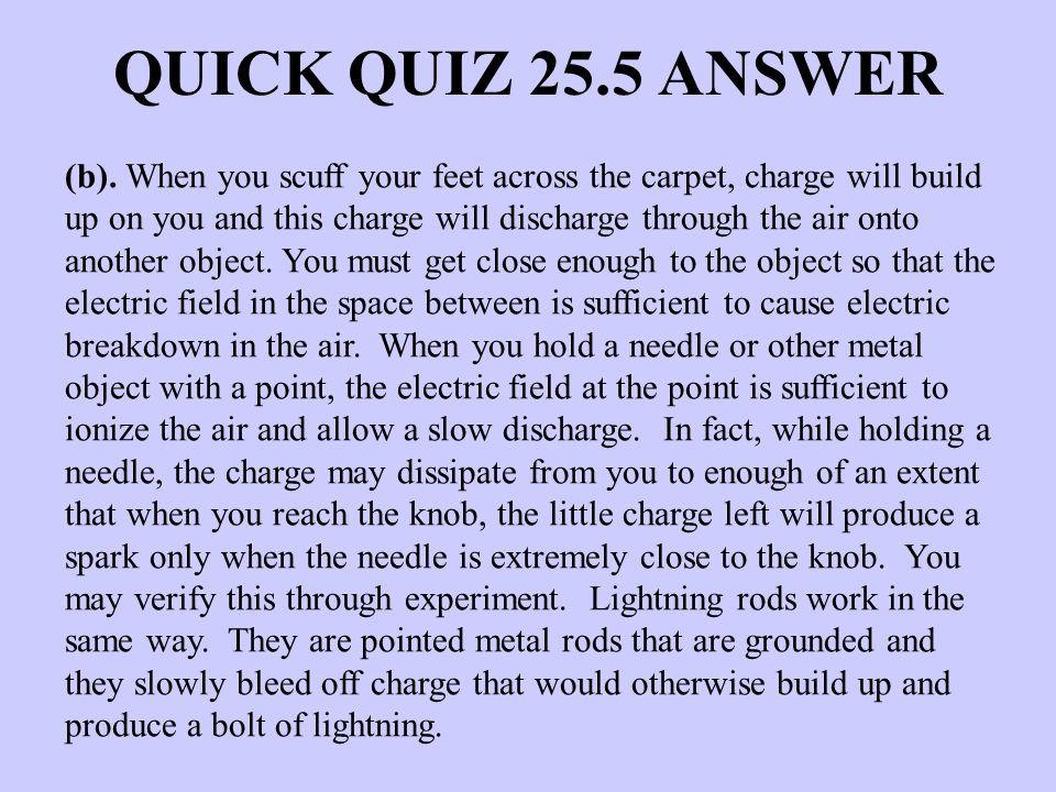 QUICK QUIZ 25.5 ANSWER