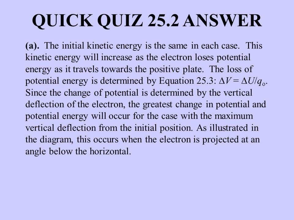 QUICK QUIZ 25.2 ANSWER