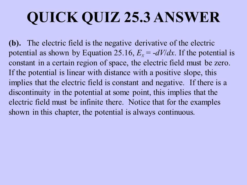 QUICK QUIZ 25.3 ANSWER