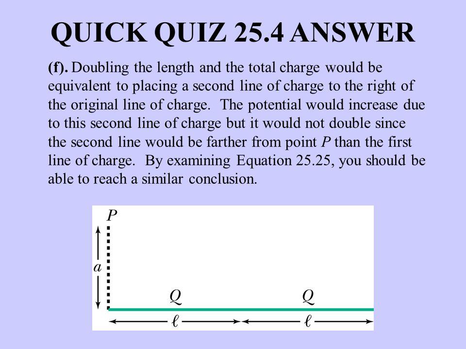 QUICK QUIZ 25.4 ANSWER