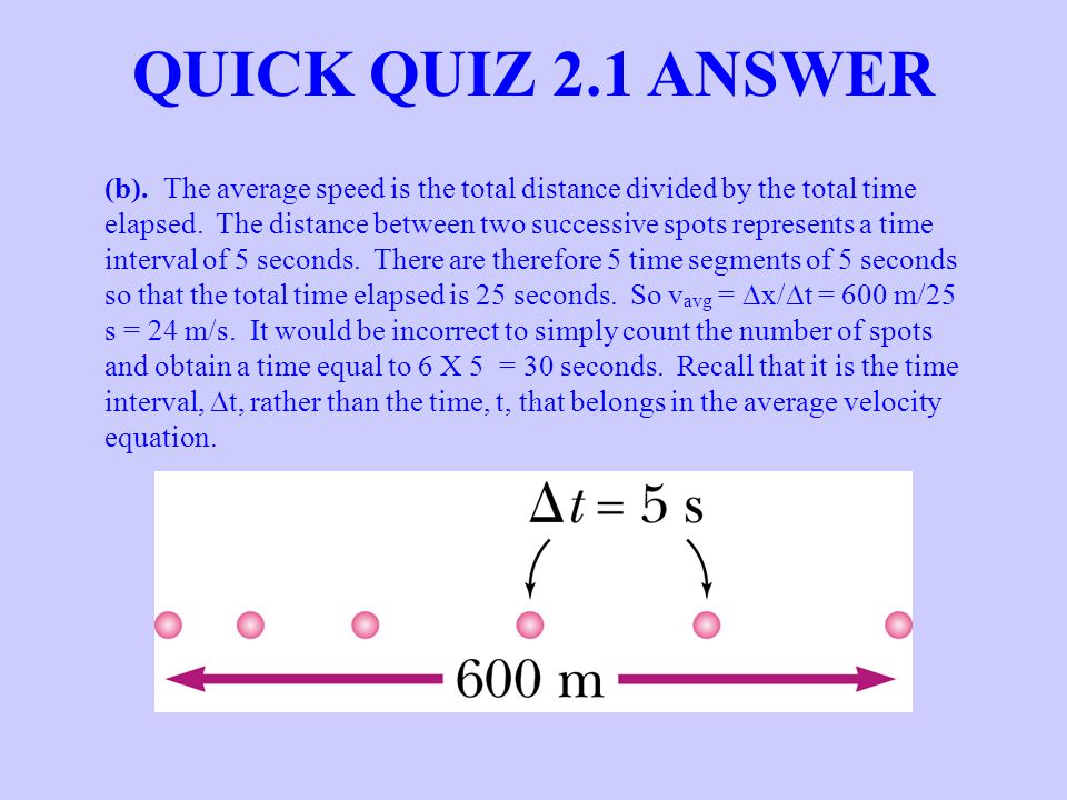 QUICK QUIZ 2.1 ANSWER