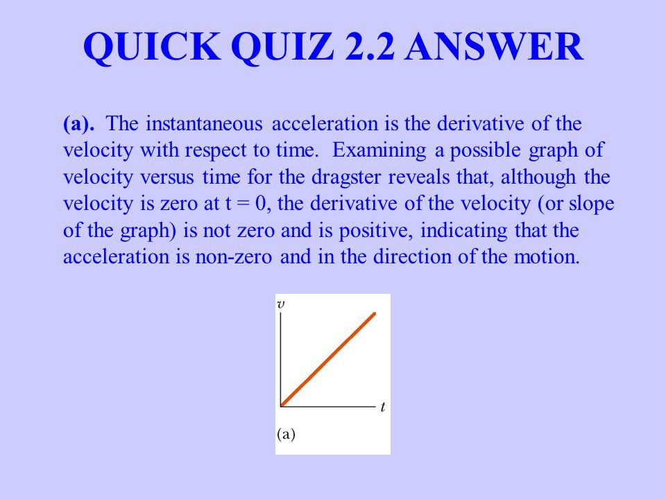 QUICK QUIZ 2.2 ANSWER