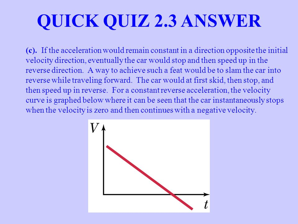 QUICK QUIZ 2.3 ANSWER