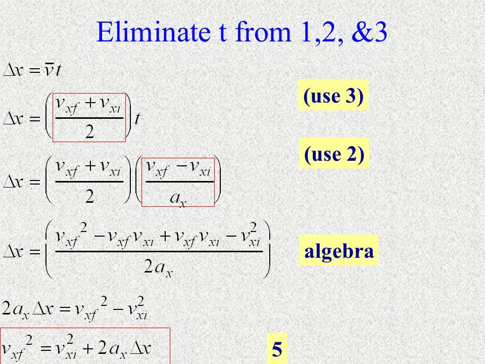 Eliminate t from 1,2, &3 (use 3) (use 2) algebra 5