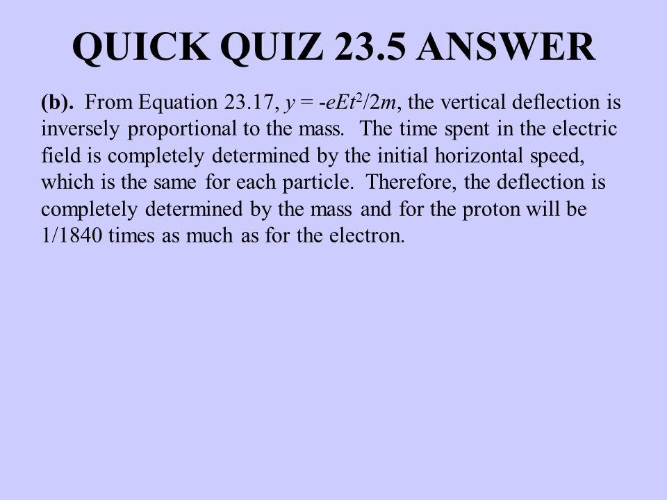 QUICK QUIZ 23.5 ANSWER