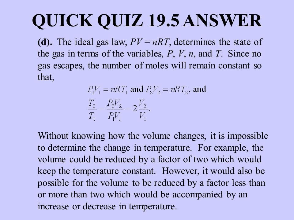 QUICK QUIZ 19.5 ANSWER