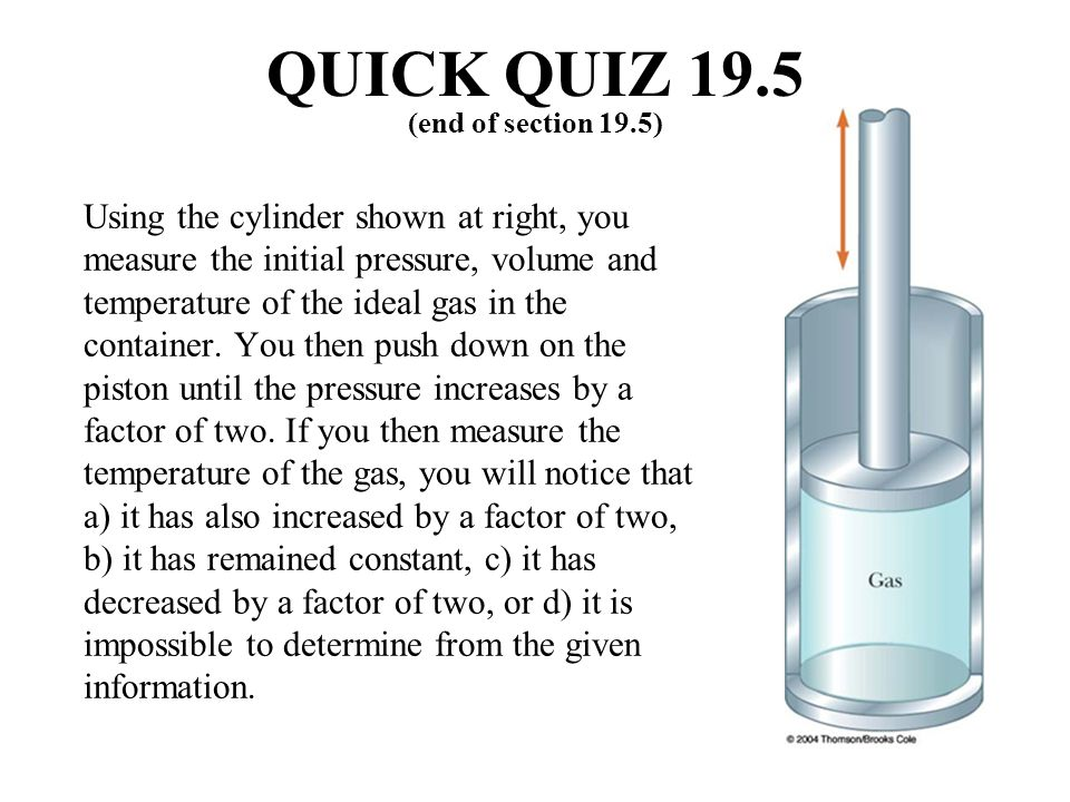 QUICK QUIZ 19.5 (end of section 19.5)