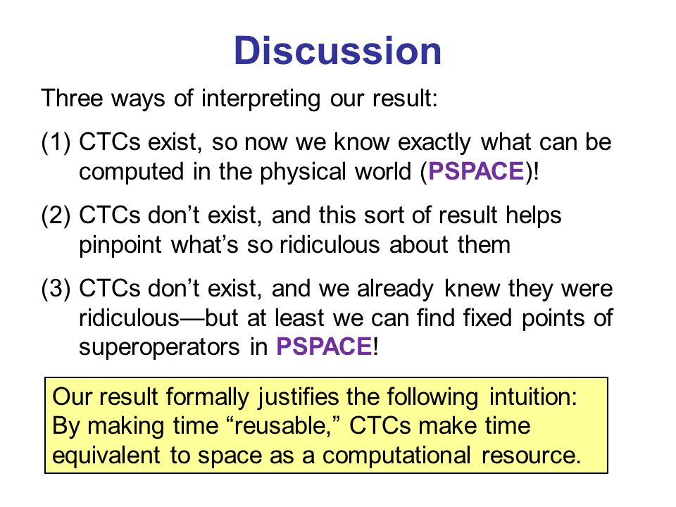 Discussion Three ways of interpreting our result: