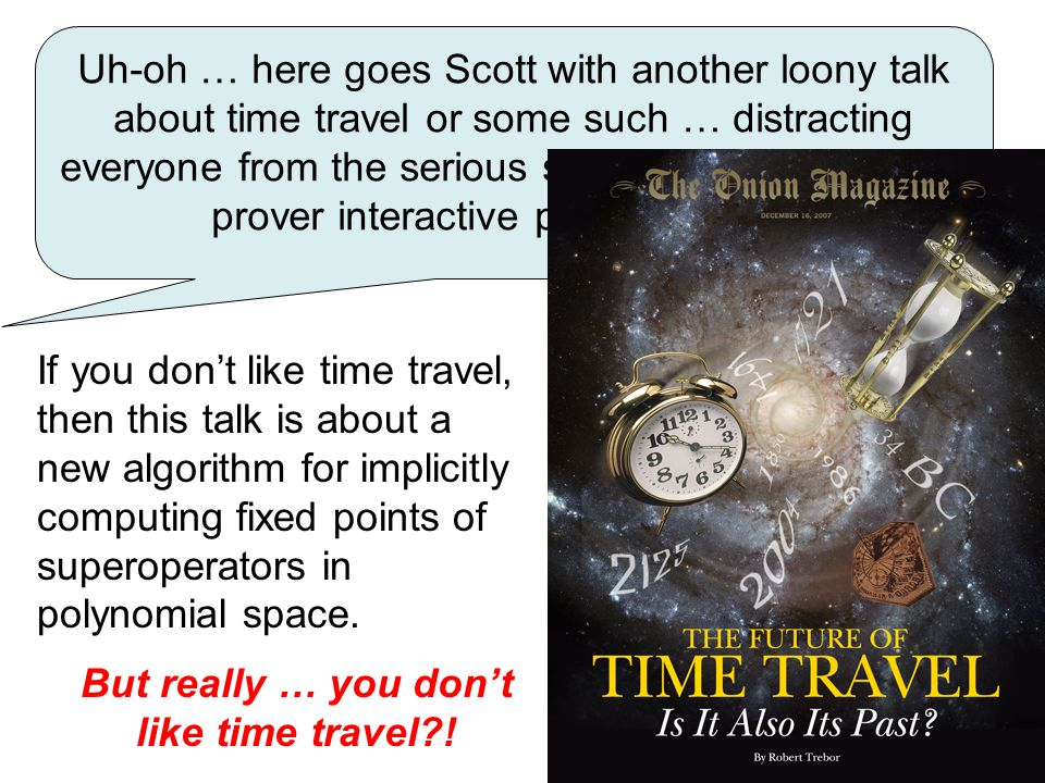 But really … you don't like time travel !