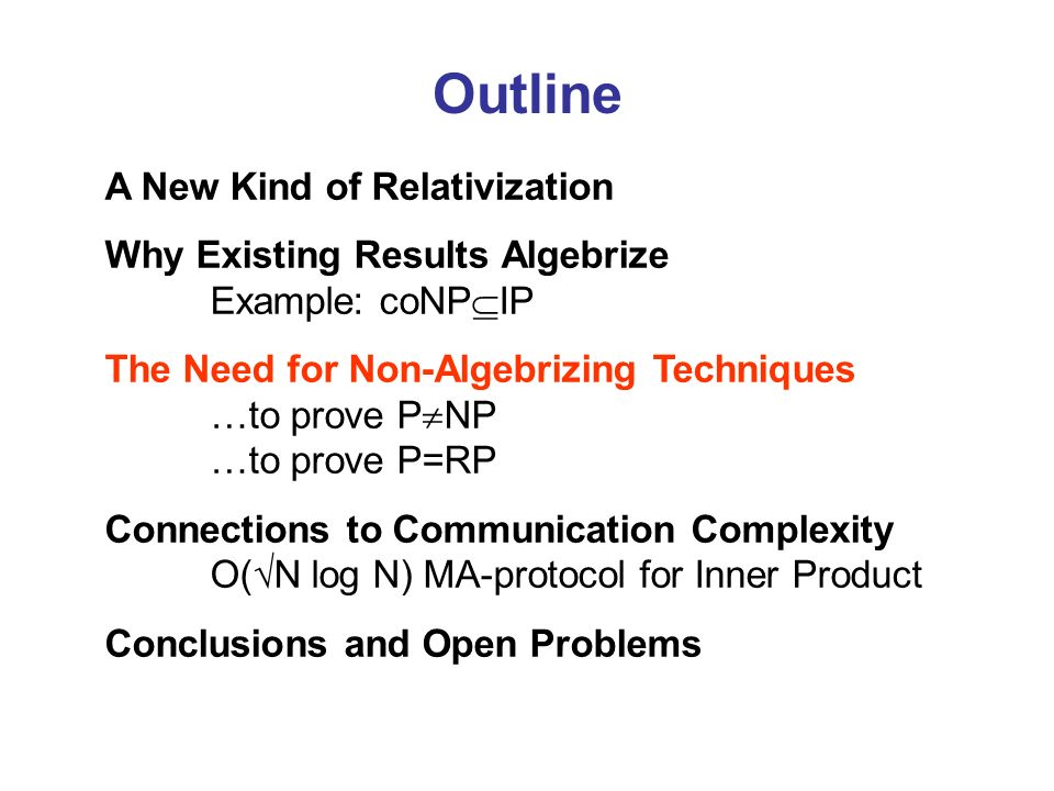 Outline A New Kind of Relativization