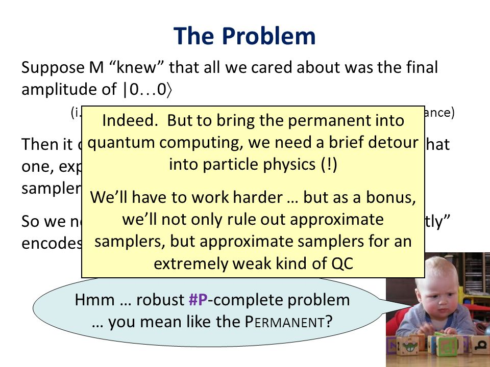 Hmm … robust #P-complete problem … you mean like the Permanent