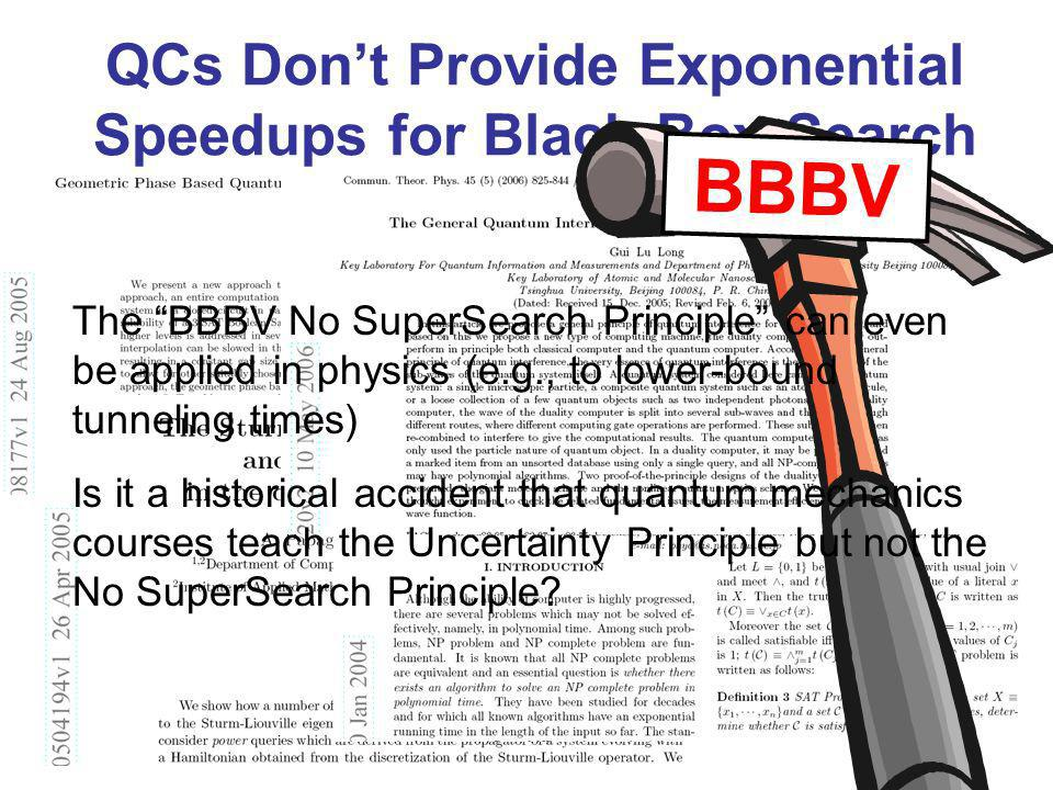 QCs Don't Provide Exponential Speedups for Black-Box Search