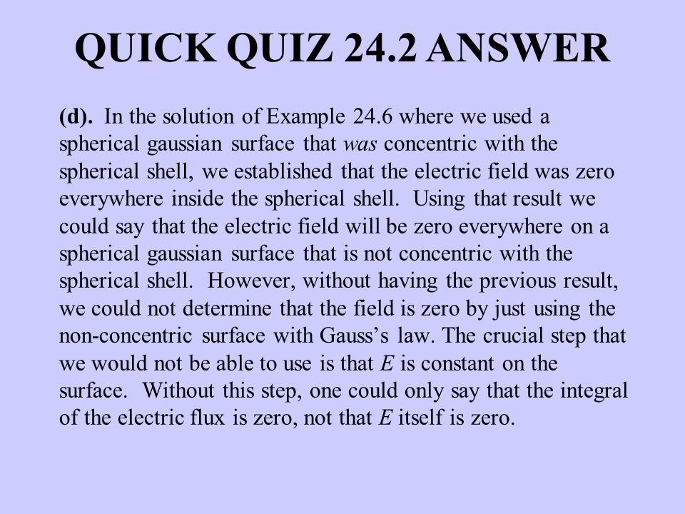 QUICK QUIZ 24.2 ANSWER