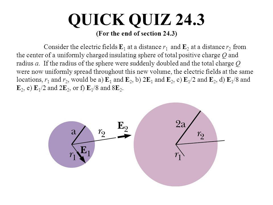 QUICK QUIZ 24.3 (For the end of section 24.3)