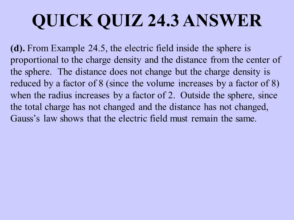 QUICK QUIZ 24.3 ANSWER