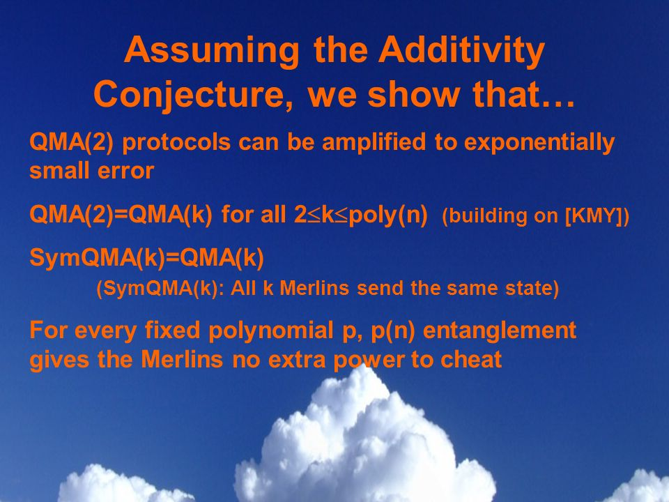 Assuming the Additivity Conjecture, we show that…