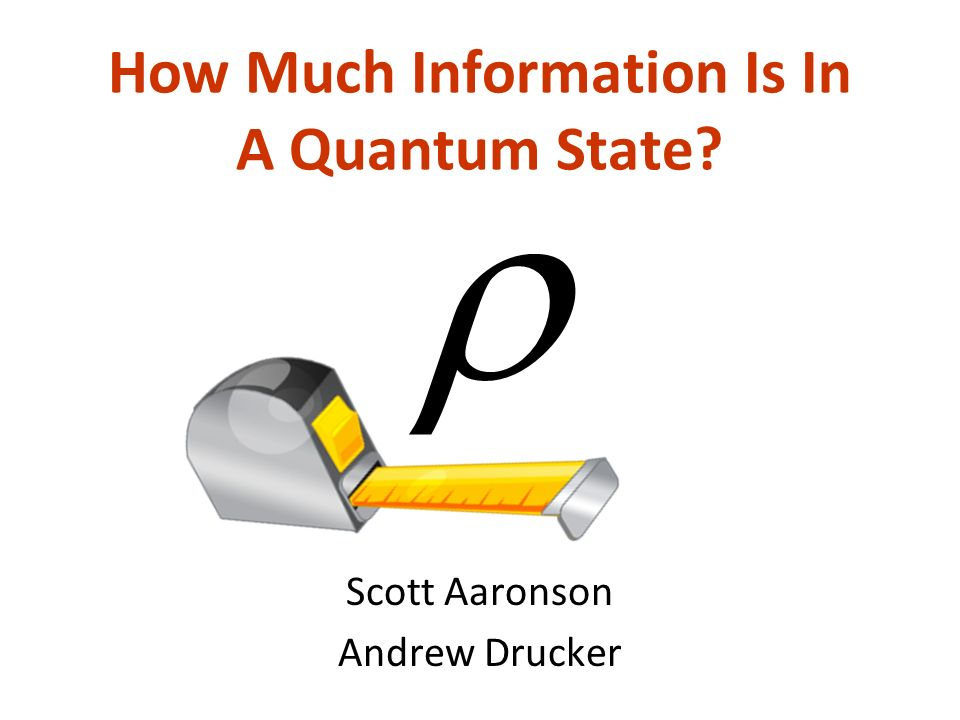 How Much Information Is In A Quantum State