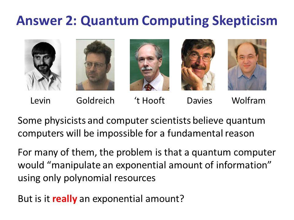 Answer 2: Quantum Computing Skepticism