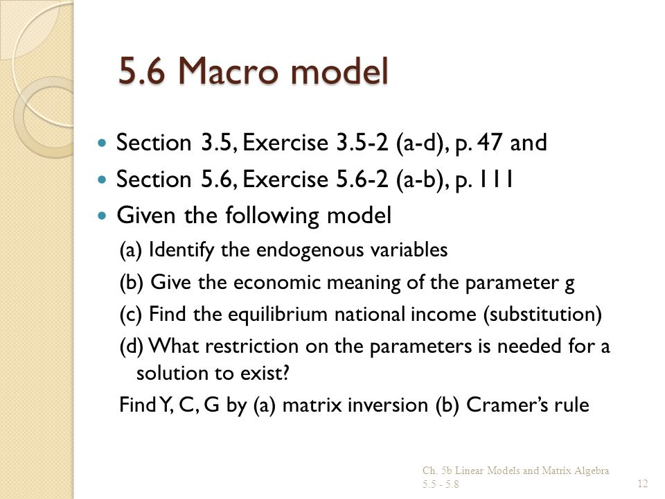 5.6 Macro model Section 3.5, Exercise (a-d), p. 47 and