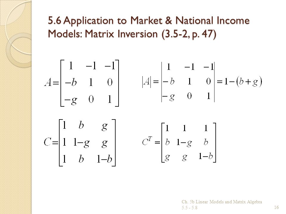 5.6 Application to Market & National Income Models: Matrix Inversion (3.5-2, p. 47)