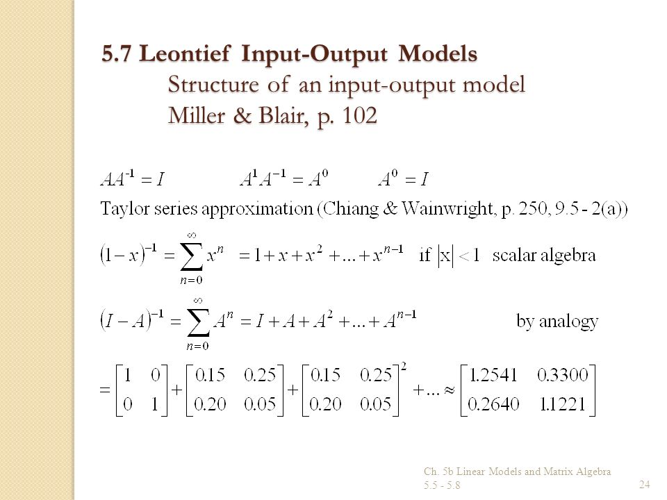 5. 7 Leontief Input-Output Models. Structure of an input-output model