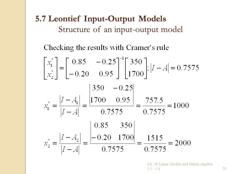 5.7 Leontief Input-Output Models Structure of an input-output model
