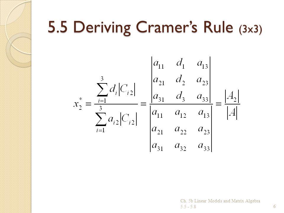 5.5 Deriving Cramer's Rule (3x3)