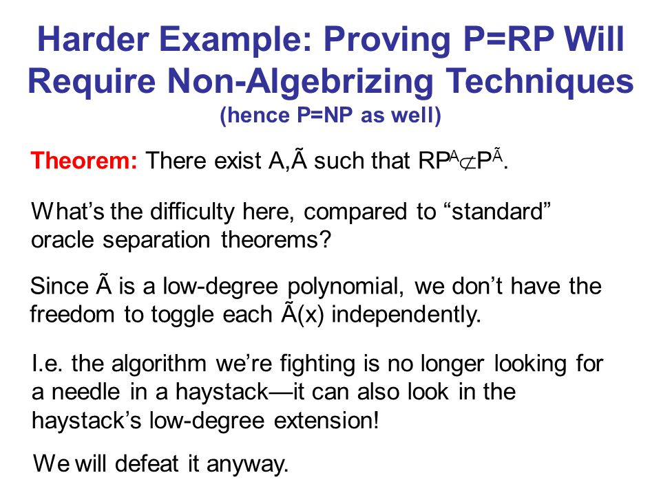 Harder Example: Proving P=RP Will Require Non-Algebrizing Techniques (hence P=NP as well)
